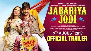 Jabariya Jodi - Official Trailer