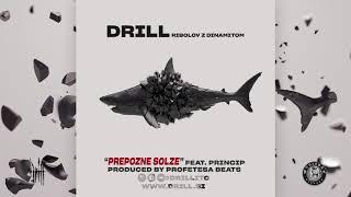 Drill - Prepozne Solze ft. Princip
