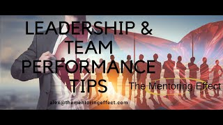 Leadership and Team Performance Management - How to lead your team - awareness, thoughts!