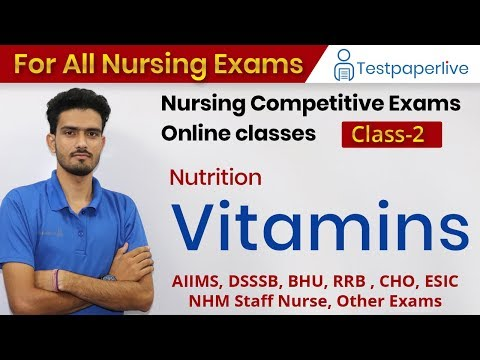 Vitamins   Nutrition   Nursing online Classes   Nursing Officer & Staff Nurse by Testpaperlive