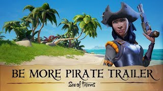 Trailer #BeMorePirate