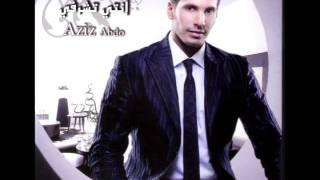 Aziz Abdo - Esta'gelty / عزيز عبده - إستعجلتي