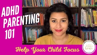 ADHD PARENTING 101: Tips to Help Our Kids Focus on Schoolwork