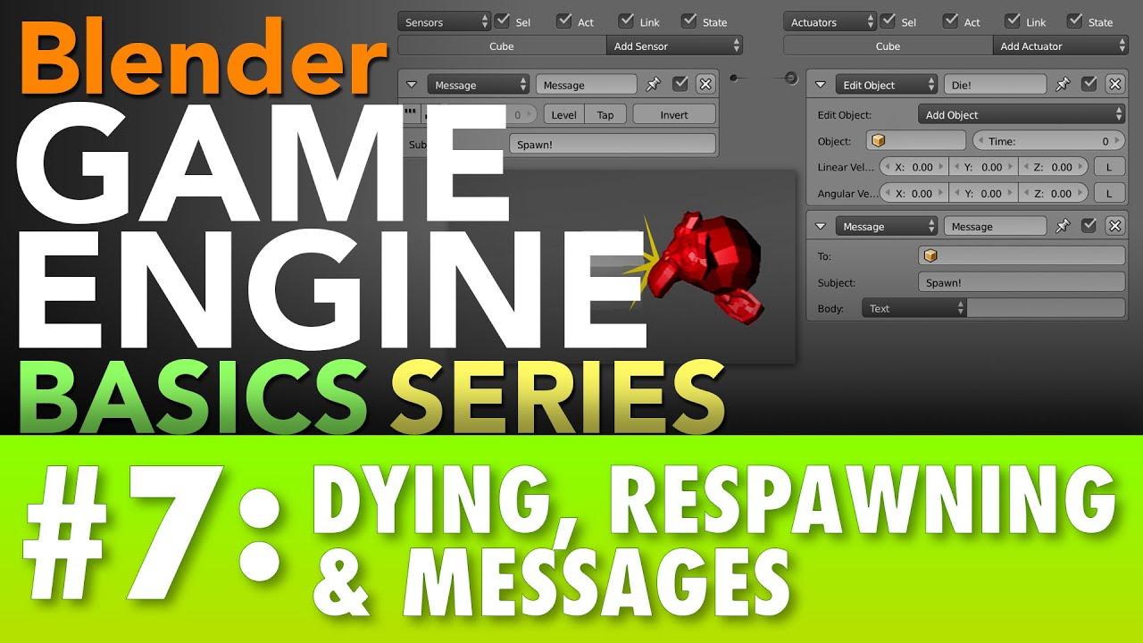 Blender Game Engine Basics Tutorial #7 : Dying & Respawning #b3d #gamelogic