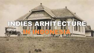 Indies Architecture in Indonesia