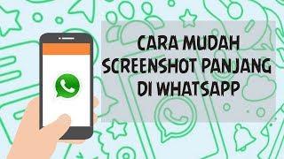 Cara Mudah Membuat Screenshot Panjang di Chat WhatsApp