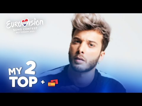 Eurovision 2020 - Top 2 (NEW: 🇪🇸🇦🇱)
