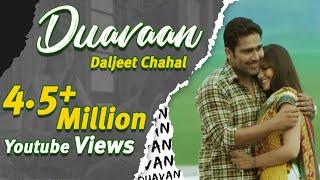 Duavaan (Full song) | Daljeet Chahal | Latest Punjabi Song | New Romantic Song