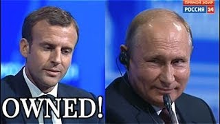 OWNED! Putin Owns Macron In Under One Minute - CHECKMATE!