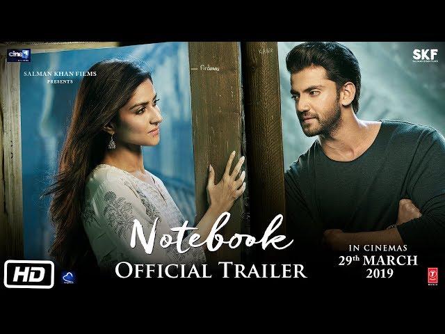 Notebook Official Trailer Pranutan Bahl Zaheer Iqbal Nitin Kakar 29th Mar 2019