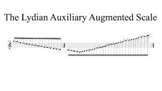 The Lydian Auxiliary Augmented Scale (Andy Wasserman transcription)