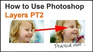 How To Use Photoshop Layers Pt. 2