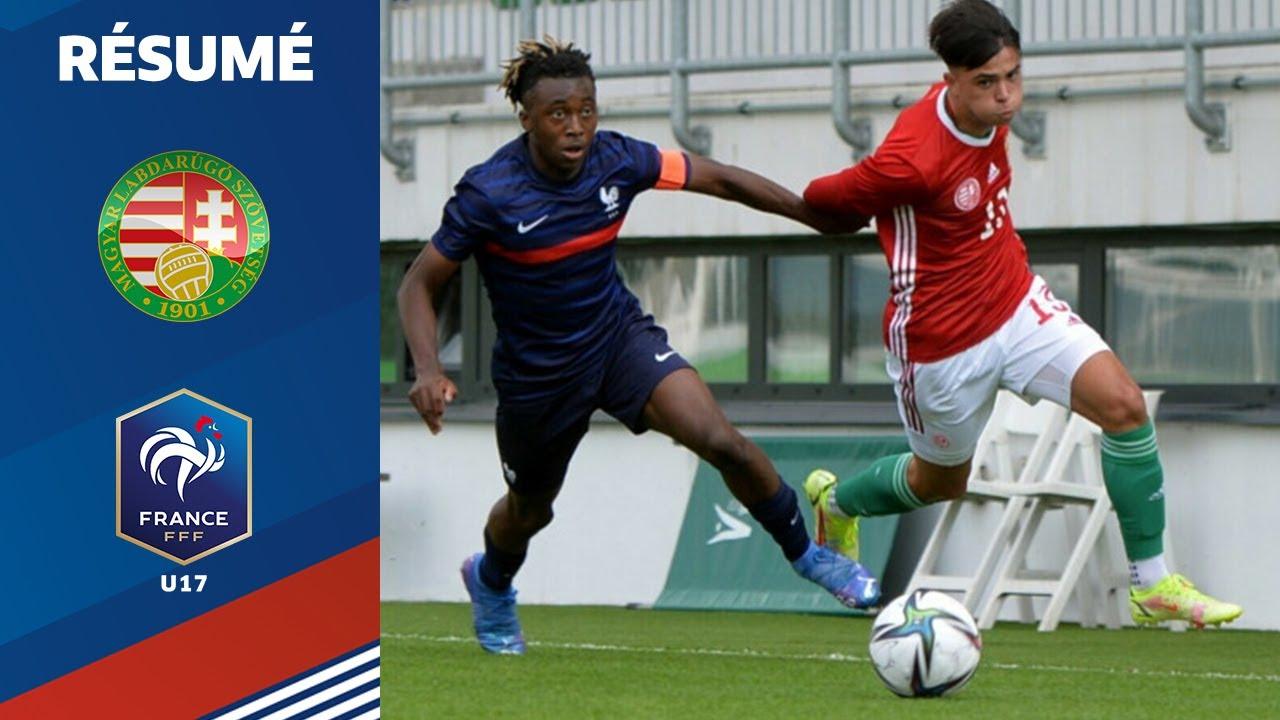 U17 : Hongrie - France (0-2), le résumé