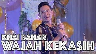 Download lagu Khai Bahar Wajah Kekasih Mp3