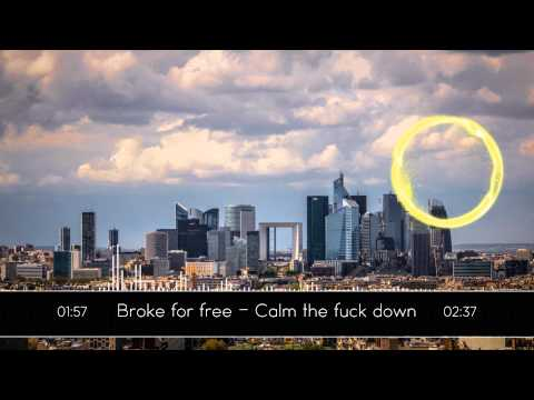 Download Broke for free - Calm the fuck down HD Mp4 3GP Video and MP3