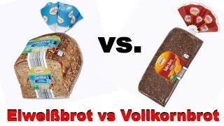 Eiweißbrot vs. Vollkornbrot