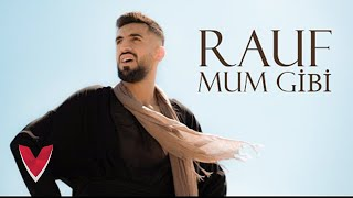 Rauf – Mum Gibi (Official Video)