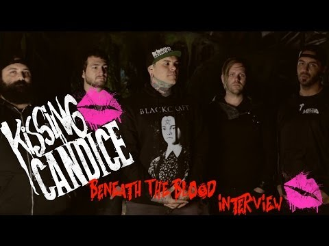 Kissing Candice Interview - Beneath the Blood
