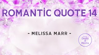 Romantic Quote 14 - By Melissa Marr