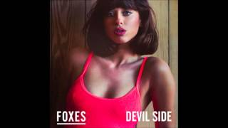 Foxes   Devil Side (Official Audio)
