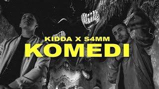 KIDDA X S4MM   KOMEDI (Official Video)