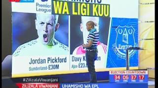 Uhamisho wa ligi kuu wa EPL nchini Uingereza: Zilizala Viwanjani pt 1