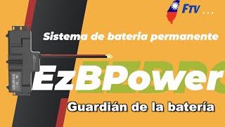 【Formosa TV】EzBPower Guardián de la batería | Sistema de bateria permanente