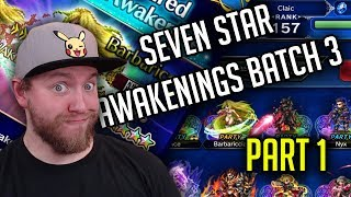 7 Star Batch 3 Review Part 1!  Barb Is STRONK! - [FFBE] Final Fantasy Brave Exvius