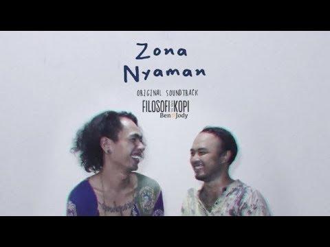 Fourtwnty  - Zona Nyaman OST  Filosofi Kopi 2  Ben & Jody Lirik