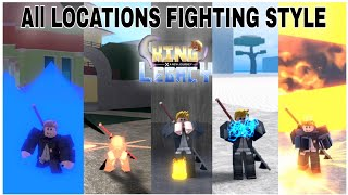 All locations Fighting Style + Showcase In King Legacy