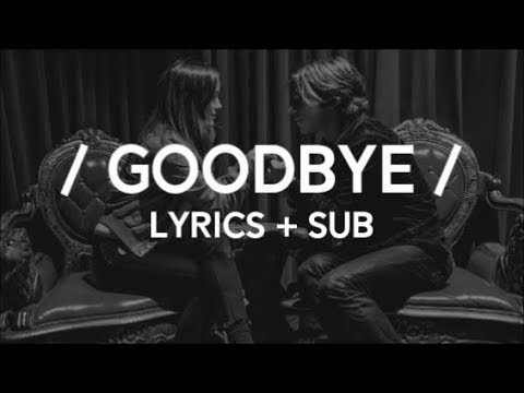 Cage The Elephant – Goodbye Lyrics + Sub - – Baby Blue
