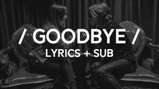 Cage The Elephant – Goodbye Lyrics + Sub
