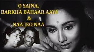 O Sajna Barkha Bahar Aayi & Na Jeo Na Lyrics   - YouTube