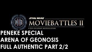 Star Wars: Movie Battles 2 - Peneke Special Full Authentic - Arena of Geonosis - Part 2/2