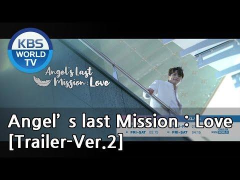 Angel's Last Mission: Love | 단 하나의 사랑 [Trailer-Ver.2]