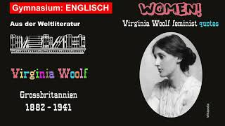 Gymnasium: ENGLISCH - Some Feminist QUOTES From Virginia Woolf