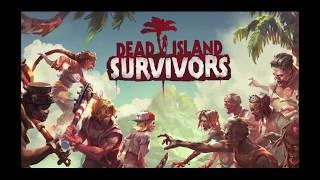 Dead Island Survivors вышла на Android и iOS