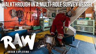 RAW URBEX | Walkthrough in a multi-role survey vessel