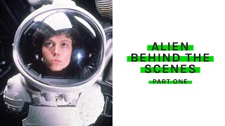 Alien - Behind The Scenes - Part 1