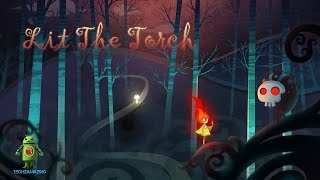 Lit The Torch Gameplay - (iOS/Android) Video
