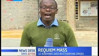 Requiem Mass for Ann Karanja who perished in the ill-fated Ethiopian crash held in Nakuru
