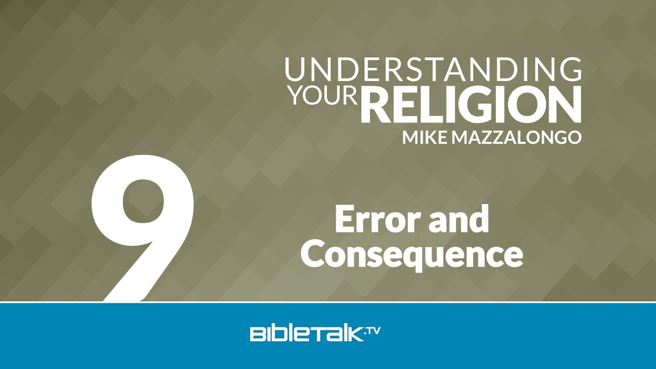9. Error and Consequence