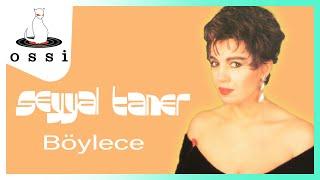 Seyyal Taner / Böylece