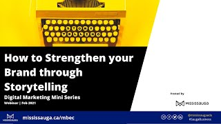 How to Strengthen your Brand through Storytelling - Webinar
