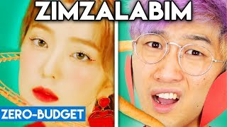 K POP WITH ZERO BUDGET! (Red Velvet   Zimzalabim)