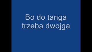 Budka Suflera - Takie tango Tekst