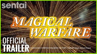 Magical Warfare Official Trailer