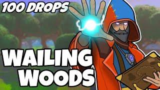 100 Drops - [Wailing Woods]