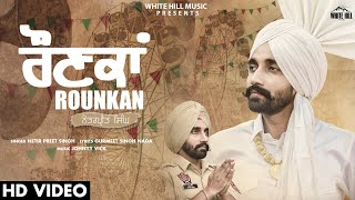Rounkan (Full Song) | Netarpreet Singh | New Punjabi Song 2020 | White Hill Music