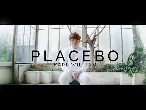 Karl William - Placebo